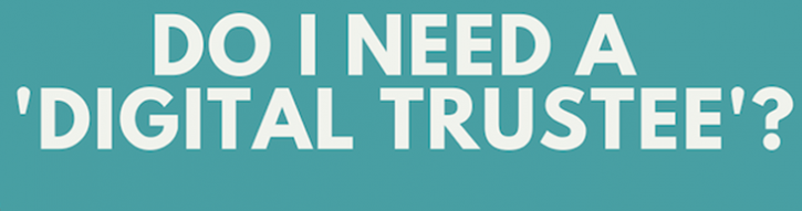 Do I need a digital trustee infographic
